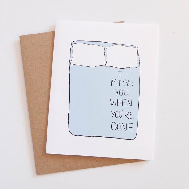 """I Miss You When You're Gone"" Card"