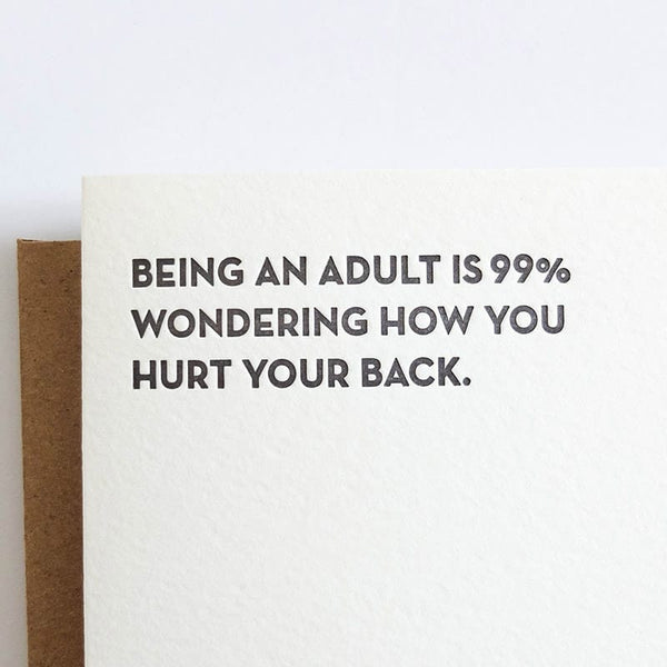 "Sapling Press ""Being an Adult is 99% How You Hurt Your Back"" Birthday Card"