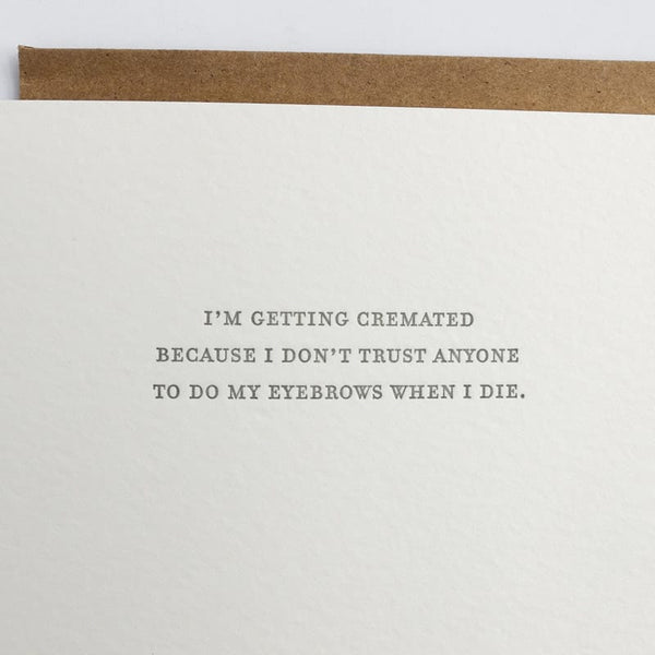 """I'm Getting Cremated"" Card"