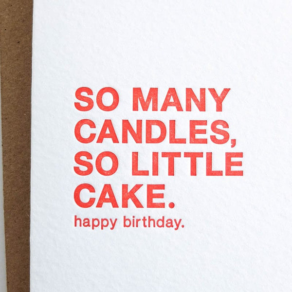 "Sapling Press ""So Many Candles So Little Cake"" Birthday Card"