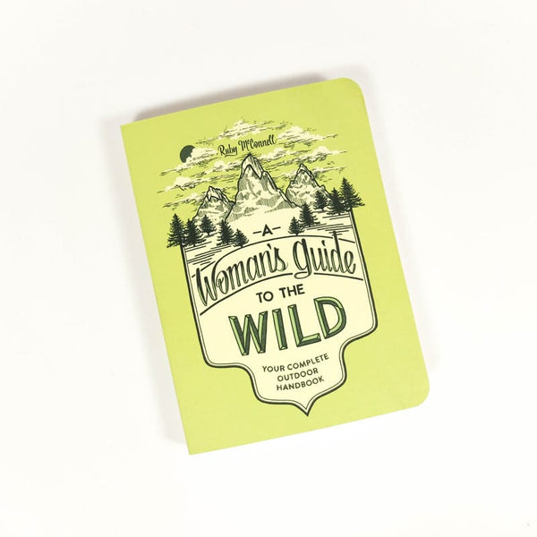Woman's Guide to the Wild Outdoor Guidebook