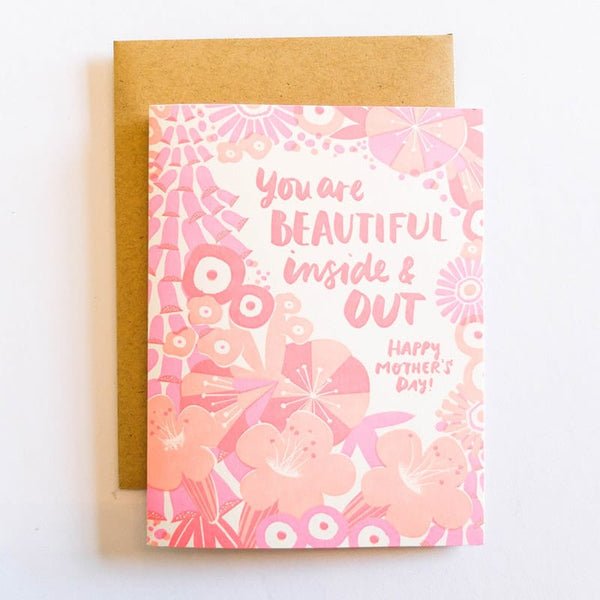 You are Beautiful inside & out Happy Mother's Day Card by Hello Lucky