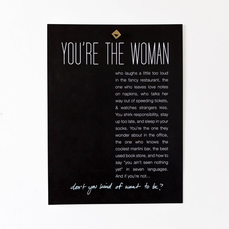 """You're the Woman Who"" Poster"