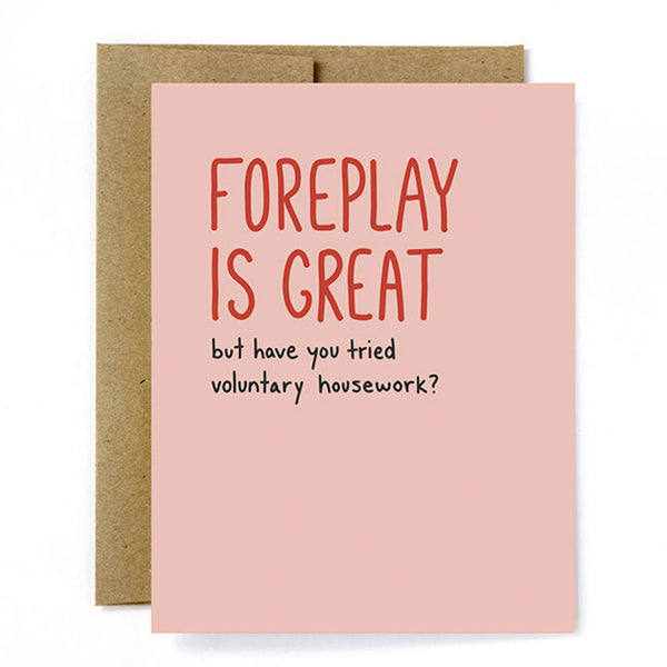 """Foreplay is Great"" Card"