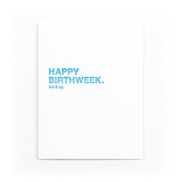 """Happy Birthweek"" Birthday Card"
