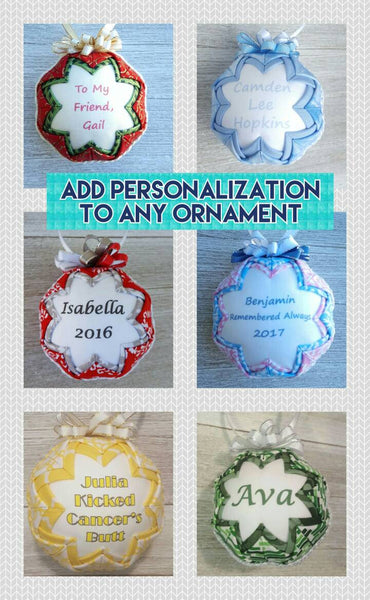 ADD-ON ONLY! Ornament Personalization.  For sale in conjunction w/ornament purchase to add personalization on the back of existing design.