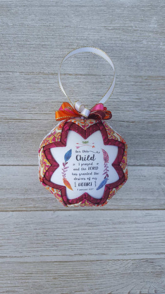 1 Samuel Bible Verse Quilted Fabric Christmas Ornament.  For This Child I Prayed.  Adoption Ornament. Infertility Ornament. Rainbow Baby