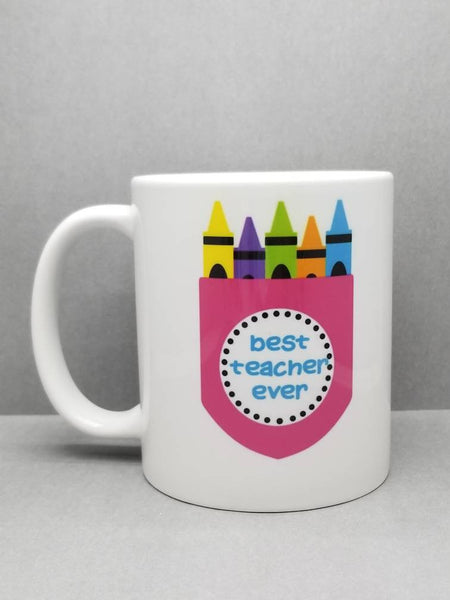 Best Teacher Ever Sublimated Mug. 11 oz. 2 sided. Teacher Gift. Teacher Mug. Teacher Appreciation Gift.  Best Teacher Mug