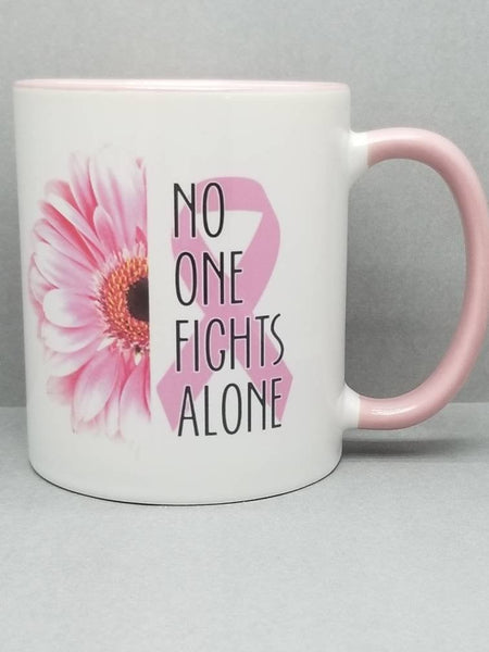 Breast Cancer Awareness Sublimated Mug. 11 oz. 2 sided. No One Fights Alone. Pink Flower Pink Ribbon Mug. Breast Cancer Gift. Pink Cancer