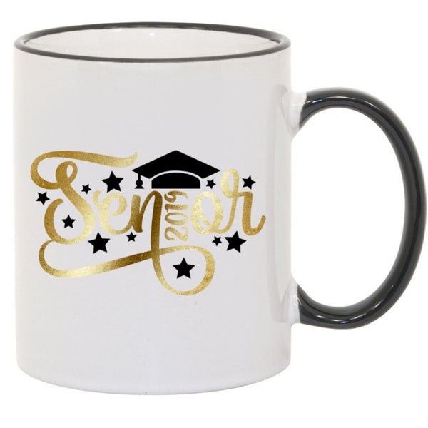 Senior Class of 2019 Graduation Cap Sublimated Mug. 11 oz. 2 sided. Gold  Black. Graduation Mug. Class of 2019. Graduation Gift. Senior Mug