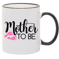 Mother To Be Pink Footprints Mug. 11 oz. 2 sided. Pregnant Mom Mug. Mother's Day Mug. Gift For Mom. Mother's Day Gift. Pregnancy Mug