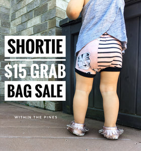Shortie Grab Bag Sale
