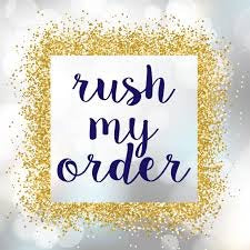 Rush My Order (no coupons can be applied)