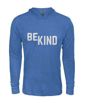 Be Kind Long Sleeve Hooded Shirt