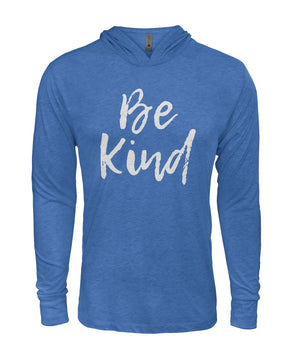 Be Kind 2 Long Sleeve Hooded Shirt