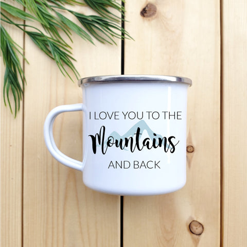 I love you to the mountains and back  Camp mug - Republic West