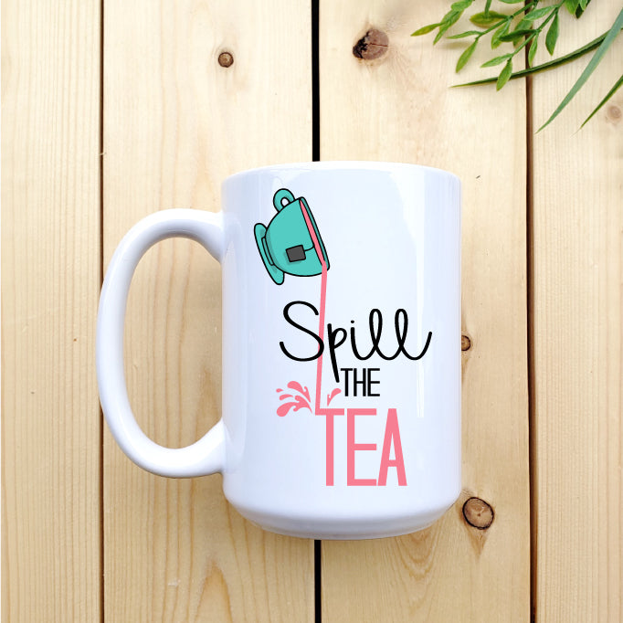 Spill The Tea Mug - Republic West