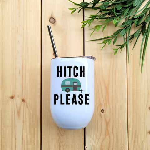 Hitch Please Wine Tumbler