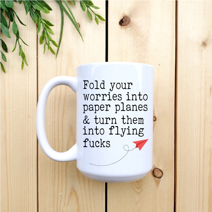 Turn Your Worries into Paper Airplanes Mug - Republic West