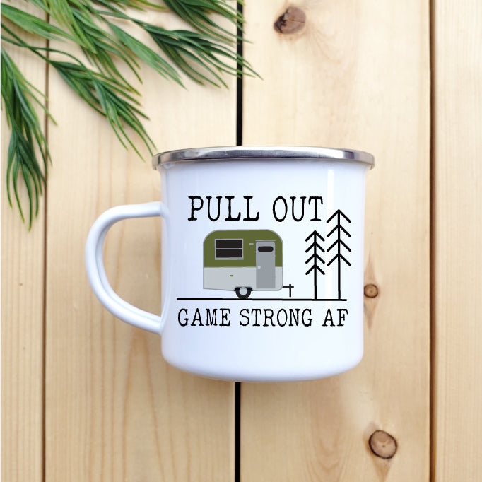 Pull Out Game Strong AF Camp Mug
