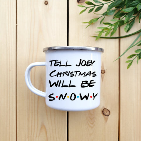 Christmas Will Be Snowy Camp Mug