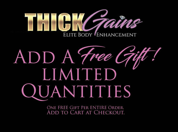 FREE Gift from THICK Gains !