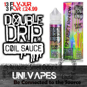 Double Drip Coil Sauce - Short Fills - 50ML- High VG 80/20 - Uni Vapes