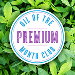 Premium Oil of the Month Club