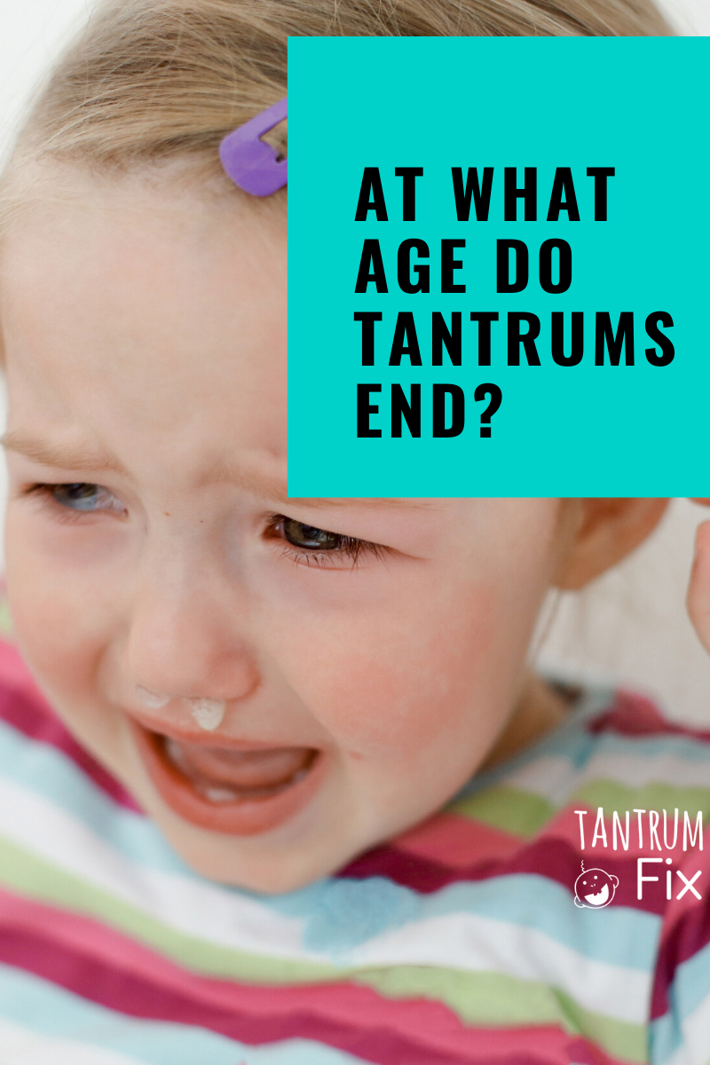 At what age do tantrums end?