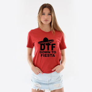 DTF - down to fiesta boyfriend tee