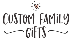 Custom Family Gifts