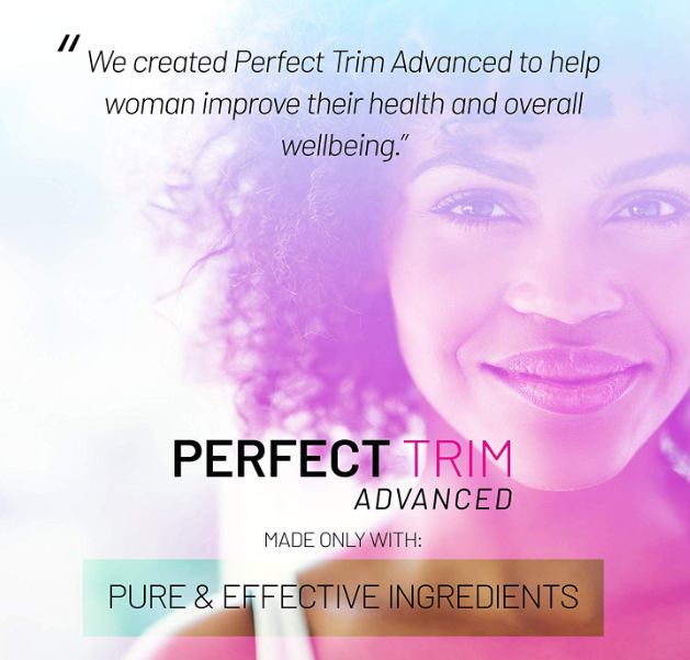 Buy 3, Get 1 FREE / Perfect Trim Advanced Fat Burner - Weight Loss Supplement and Appetite Suppressant