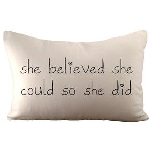 """She Believed"" Pillow"