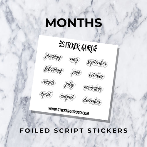 Months // Foiled Script Stickers