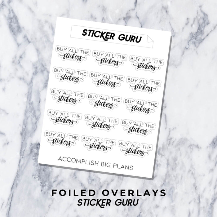 Buy All The Stickers // Foiled Script Stickers