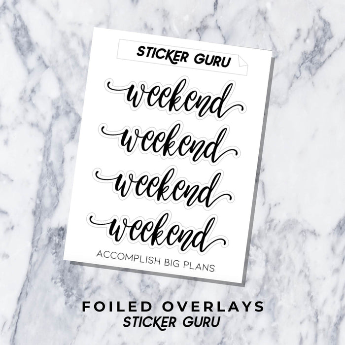 Weekend // Foiled Script Stickers