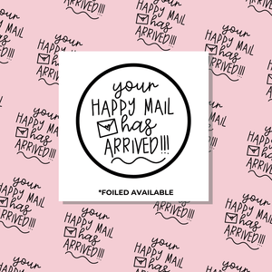 Your Happy Mail Has Arrived // Foiled Packaging Stickers