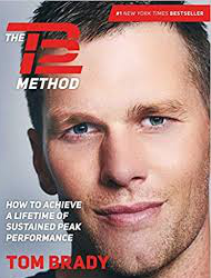 Tom Brady and the TB12 Method