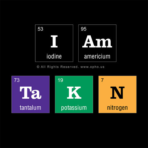 Periodic Table I am Taken Colored