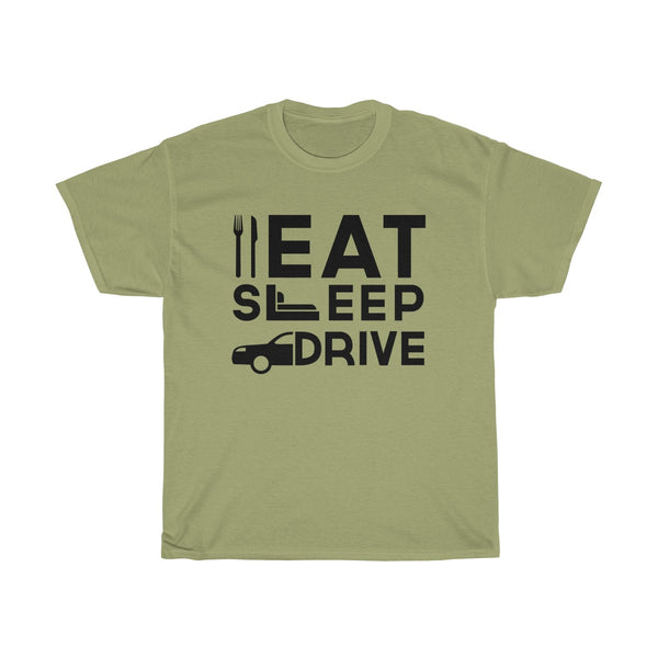 Eat Sleep Drive Unisex Classic Fit T-Shirt (Light Colored) Gray