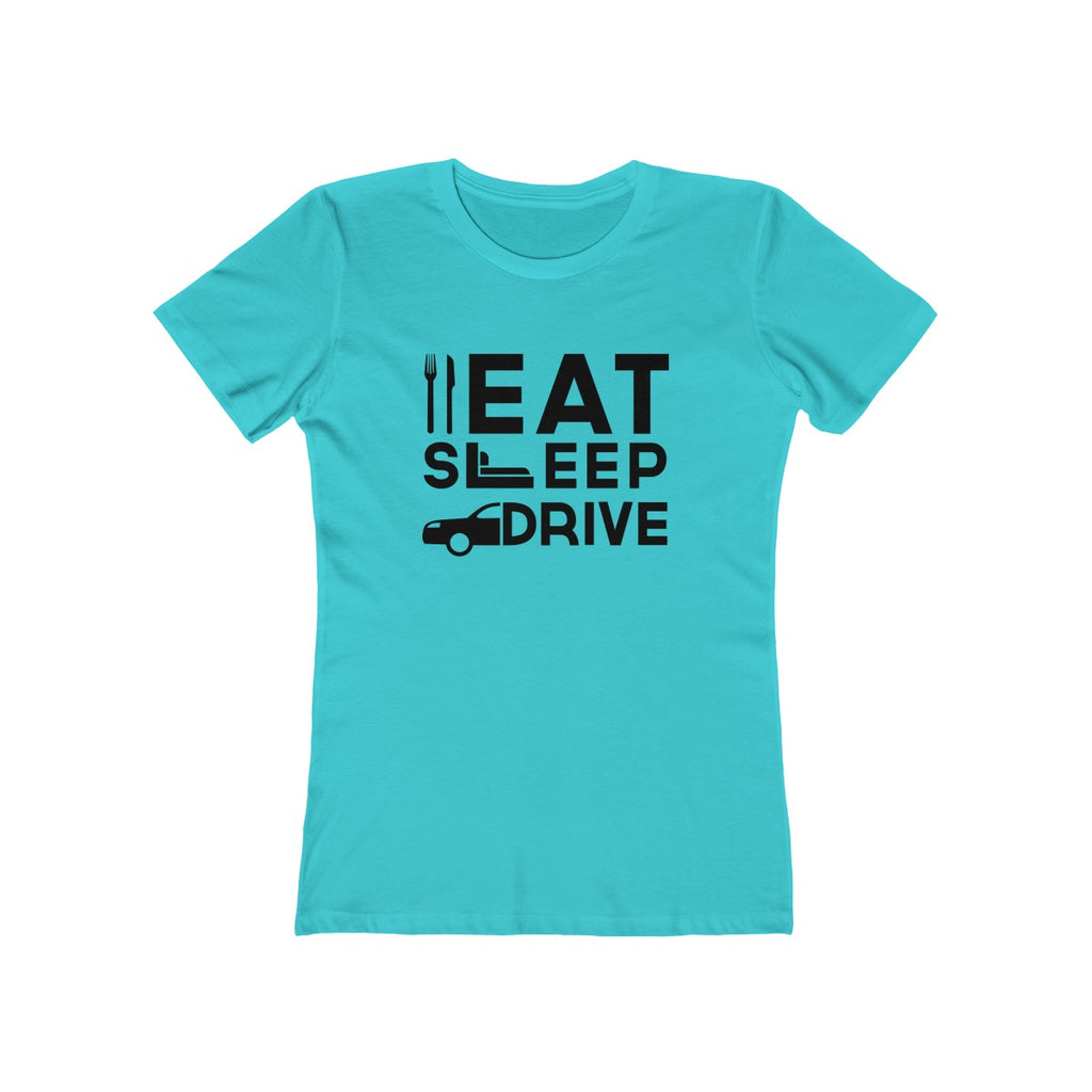 Eat Sleep Drive Womens Slim Fit Longer Length T-Shirt (Light Colored) Blue