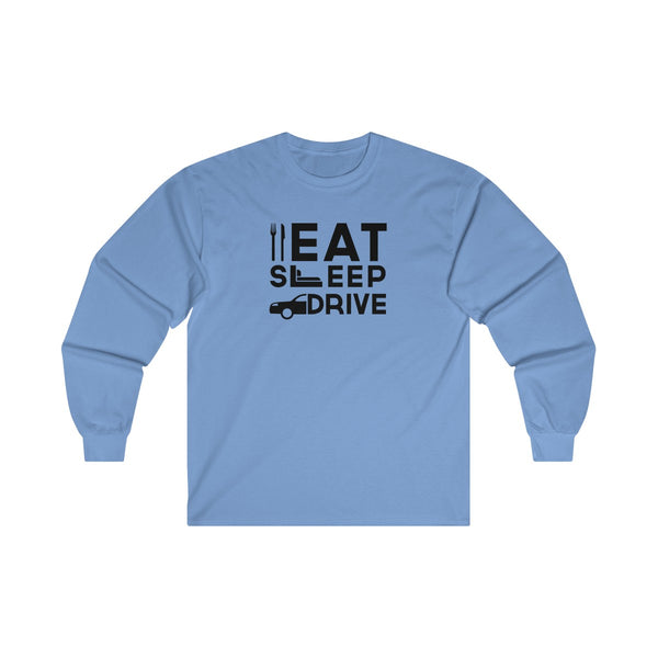 Eat Sleep Drive Mens Classic Fit Long Sleeves T-Shirt Blue