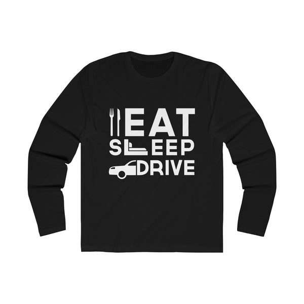 Eat Sleep Drive Mens Slim Fit Long Sleeves T-Shirt Black