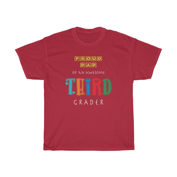Proud Dad of Awesome Third Grader Unisex Classic Fit T-Shirt