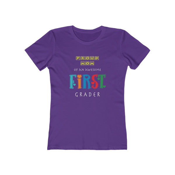 Proud Mom of Awesome First Grader Womens Slim Fit Longer Length T-Shirt
