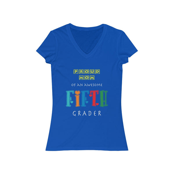Proud Mom of Awesome Fifth Grader Womens Slim Fit V-Neck T-Shirt
