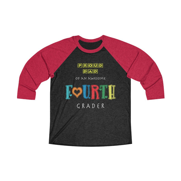 Proud Dad of Awesome Fourth Grader Unisex Raglan T-Shirt