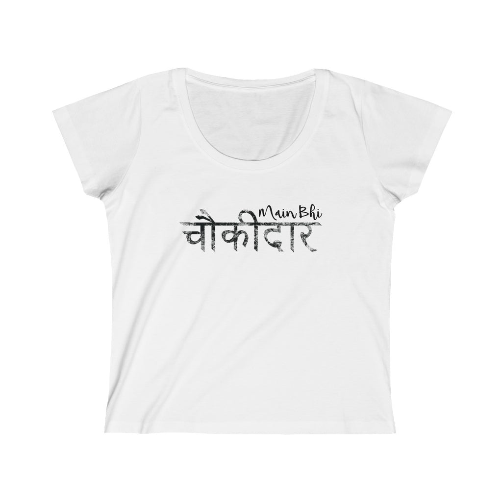 Main Bhi Chowkidar Modi Hindi Text Womens Slim Fit Scoop Neck T-Shirt