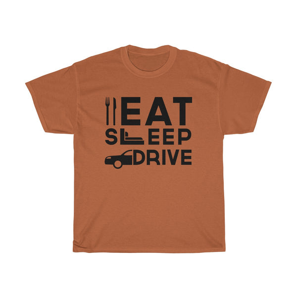 Eat Sleep Drive Unisex Classic Fit T-Shirt (Light Colored) Brown