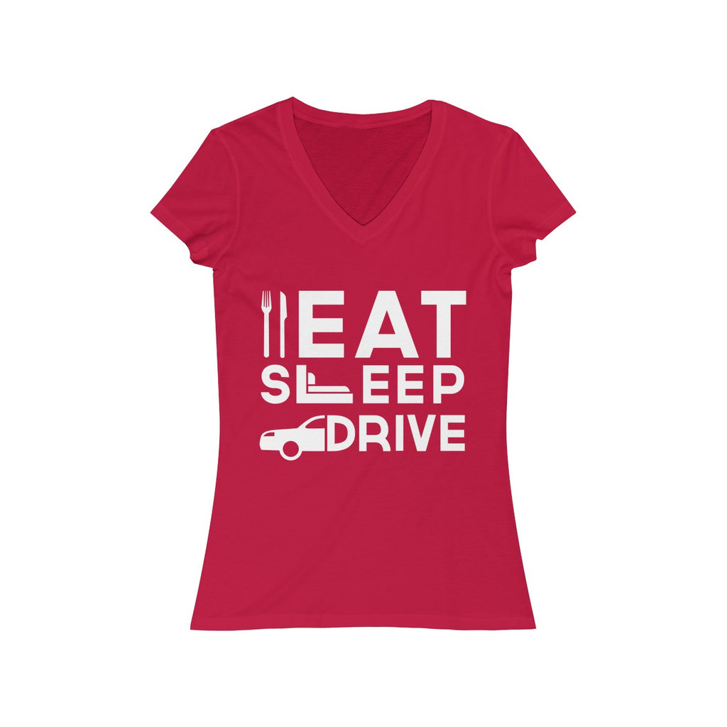 Eat Sleep Drive Womens Slim Fit V-Neck T-Shirt Red